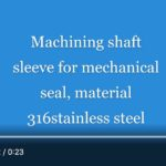Mechanical Seal Machining
